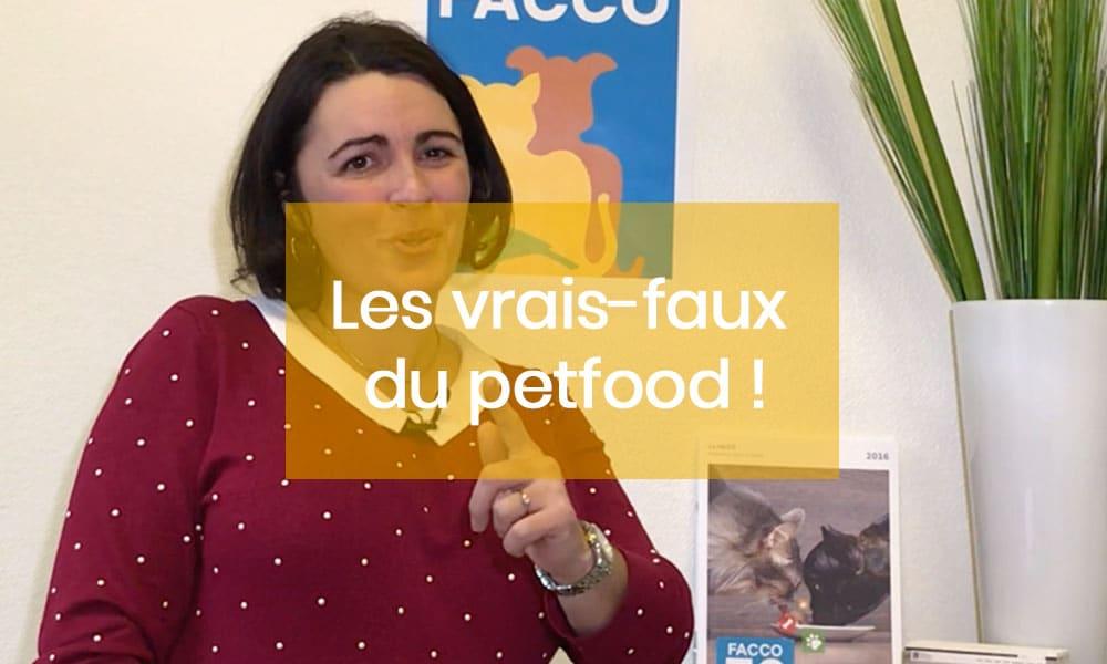 Les vrais-faux du petfood, la magazine audiovisuel de la FACCO