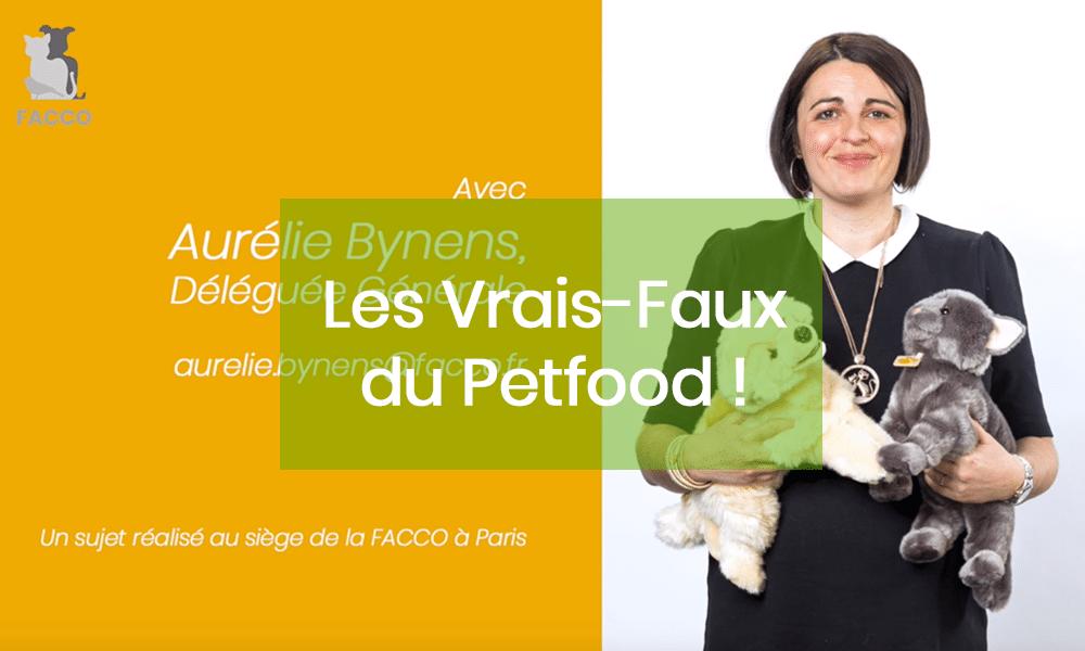 Les Vrais-Faux du Petfood... N°2 !