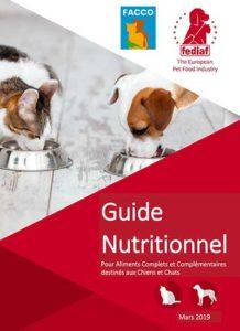 Guide nutritionnel pour aliments complets et complémentaires destinés aux chiens et chats, FACCO-FEDIAF
